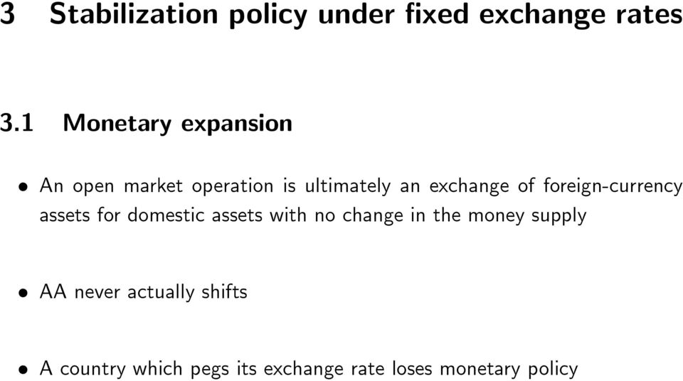 of foreign-currency assets for domestic assets with no change in the