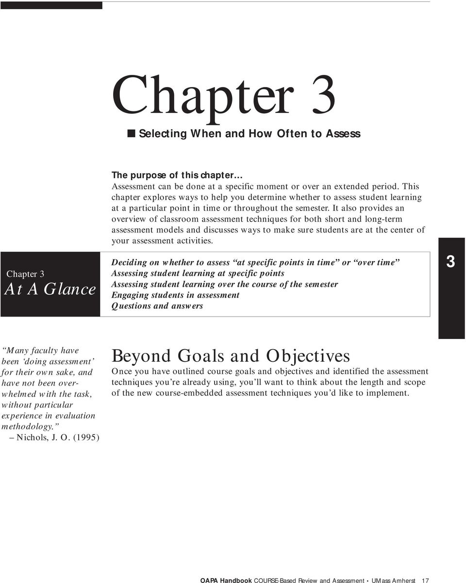 It also provides an overview of classroom assessment techniques for both short and long-term assessment models and discusses ways to make sure students are at the center of your assessment activities.