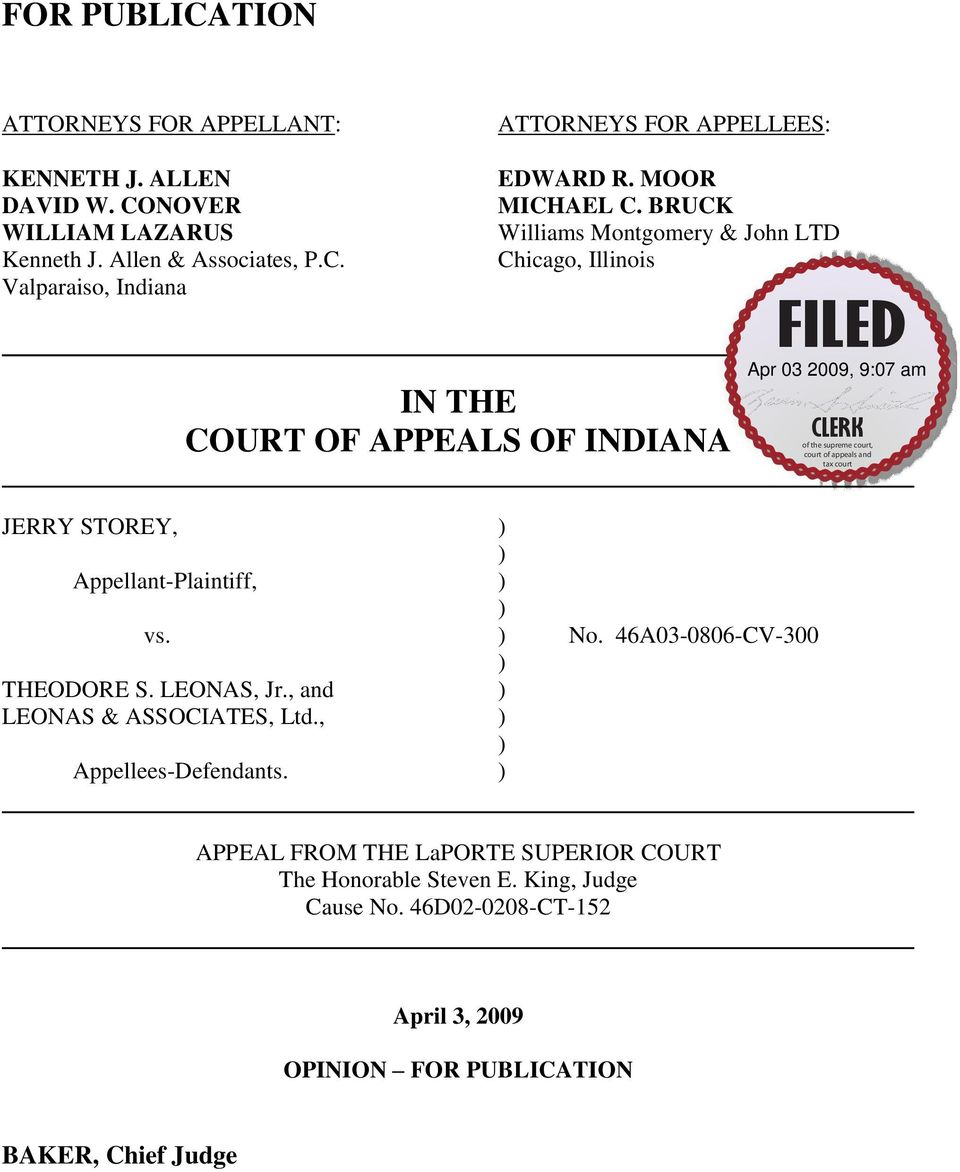 ) No. 46A03-0806-CV-300 ) THEODORE S. LEONAS, Jr., and ) LEONAS & ASSOCIATES, Ltd., ) ) Appellees-Defendants.