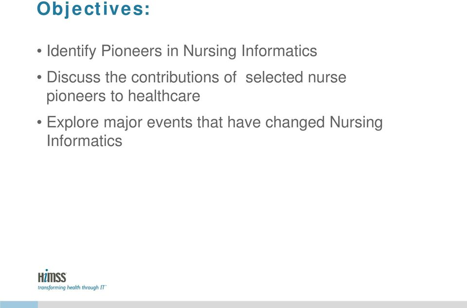 selected nurse pioneers to healthcare