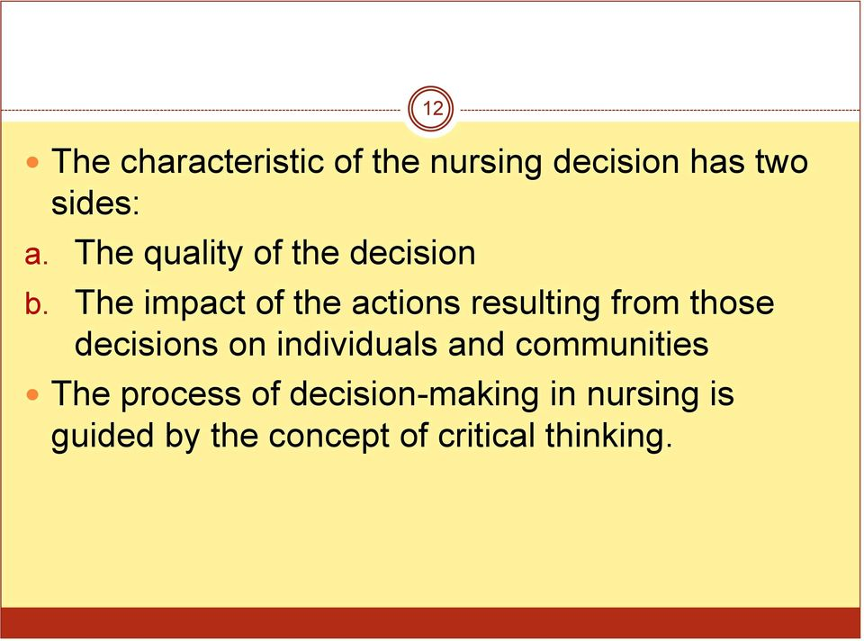 decision making in nursing practice essay Nurses, information use, and clinical decision making—the real world potential for evidence-based decisions in nursing.