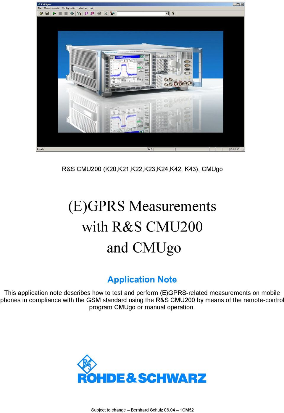 on mobile phones in compliance with the GSM standard using the R&S CMU200 by means of the