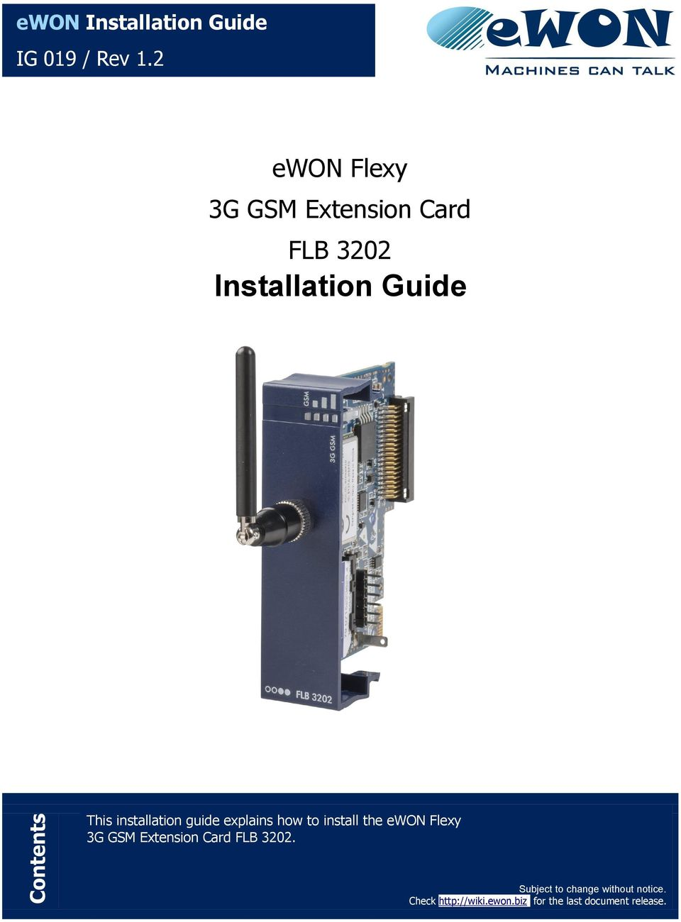 explains how to install the ewon Flexy 3G GSM Extension Card FLB 3202.