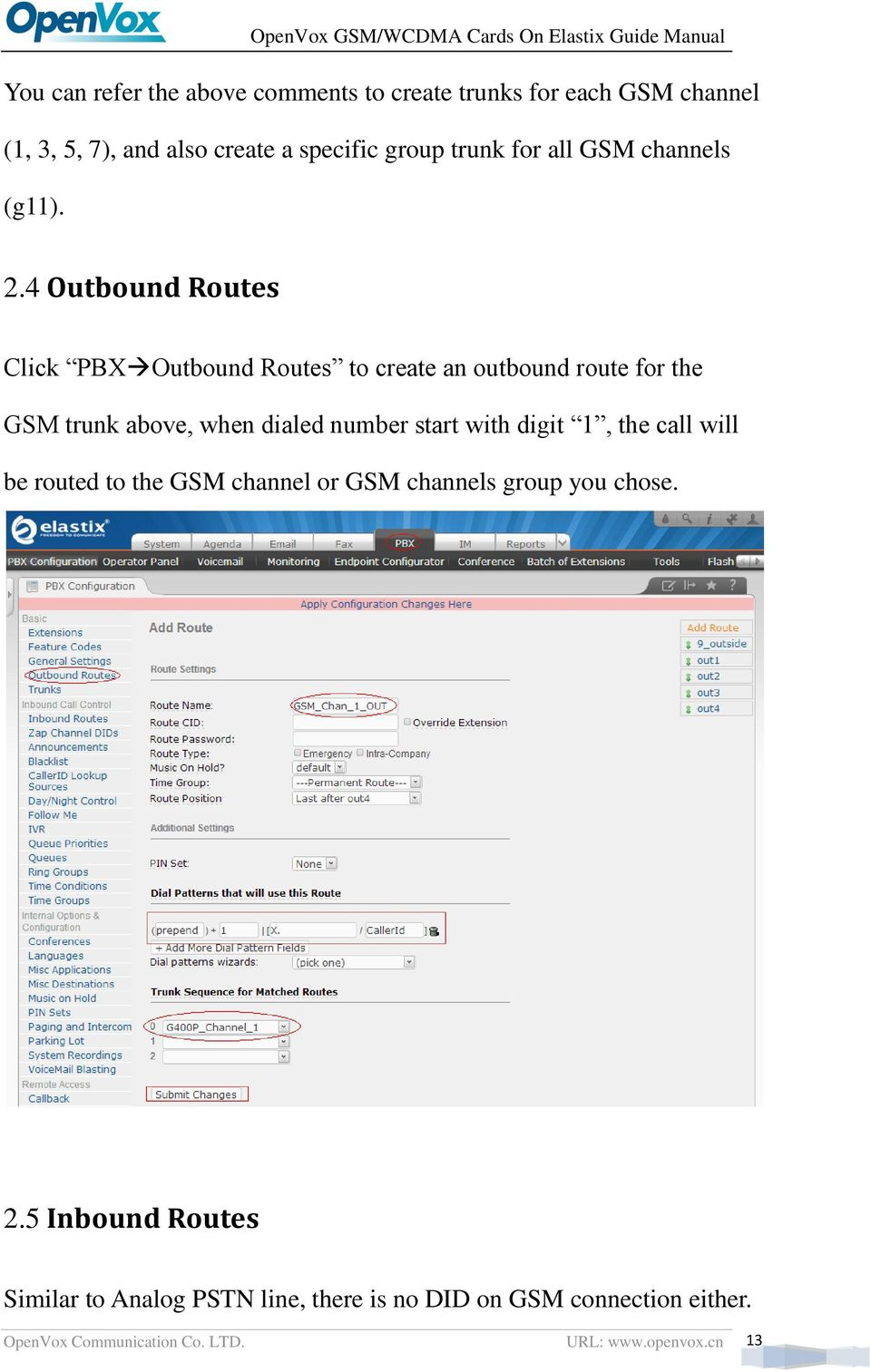 4 Outbound Routes Click PBX Outbound Routes to create an outbound route for the GSM trunk above, when dialed number start with
