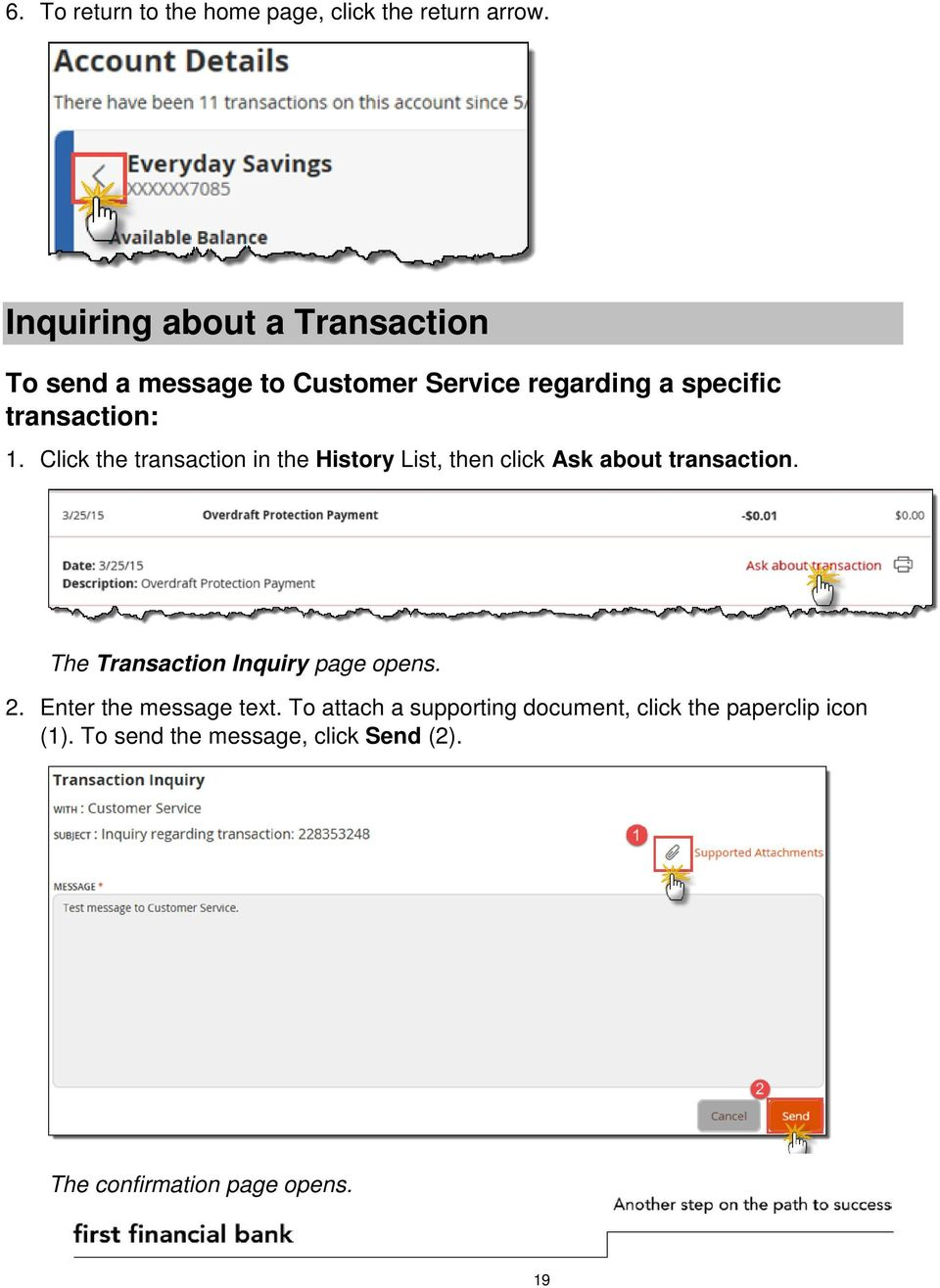 Click the transaction in the History List, then click Ask about transaction.