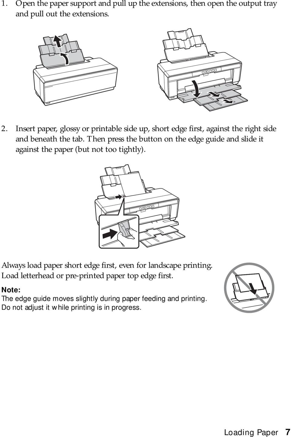 Then press the button on the edge guide and slide it against the paper (but not too tightly).