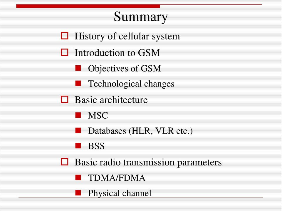 architecture MSC Databases (HLR, VLR etc.