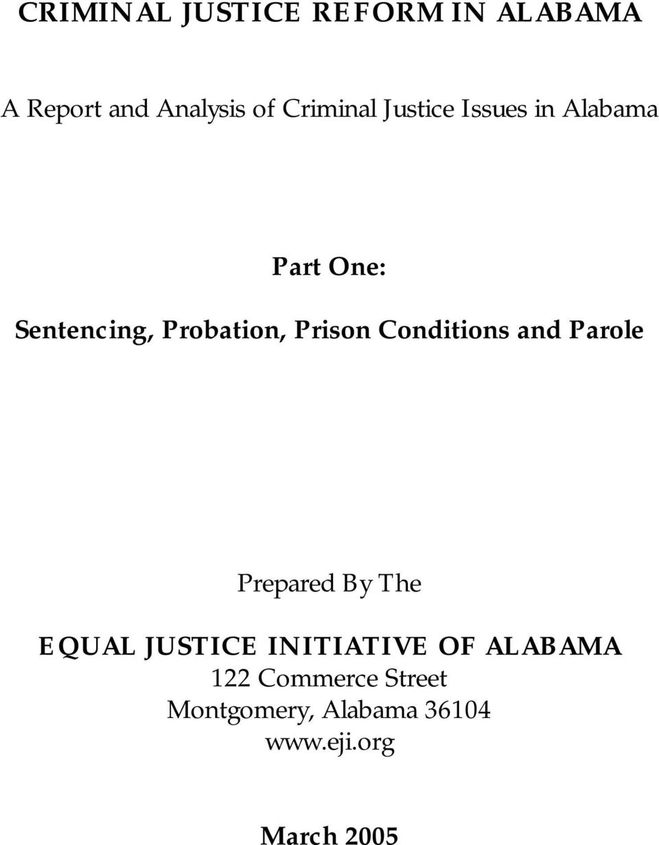 Conditions and Parole Prepared By The EQUAL JUSTICE INITIATIVE OF