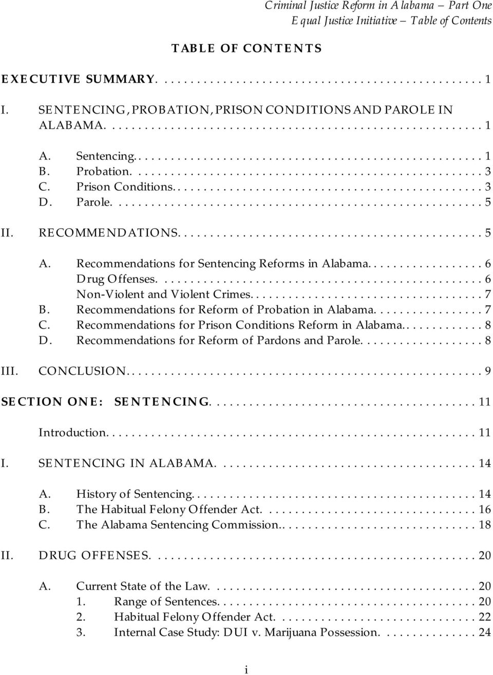 ...6 Non-Violent and Violent Crimes...7 B. Recommendations for Reform of Probation in Alabama................. 7 C. Recommendations for Prison Conditions Reform in Alabama............. 8 D.