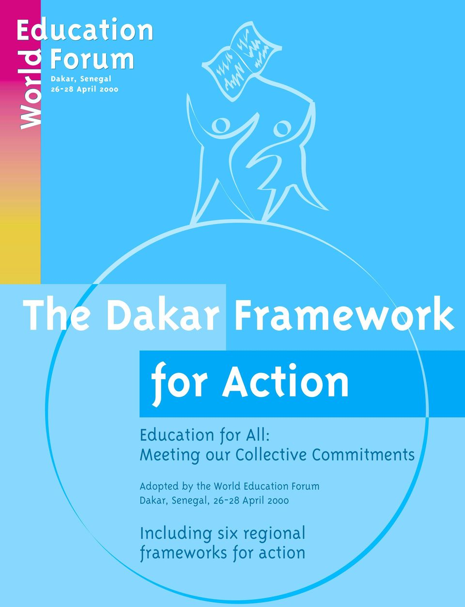 Commitments Adopted by the World Education Forum Dakar,