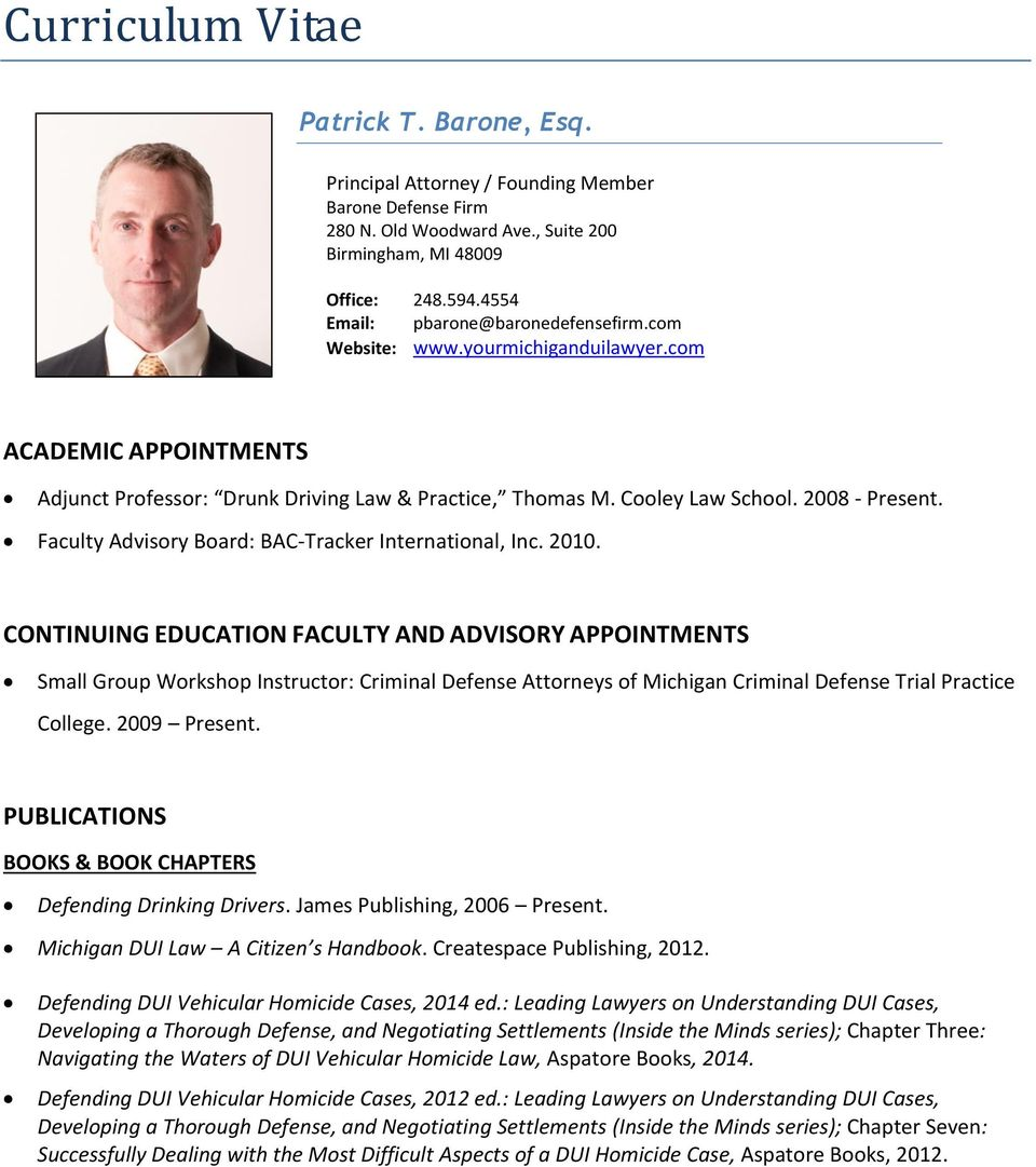 Faculty Advisory Board: BAC-Tracker International, Inc. 2010.