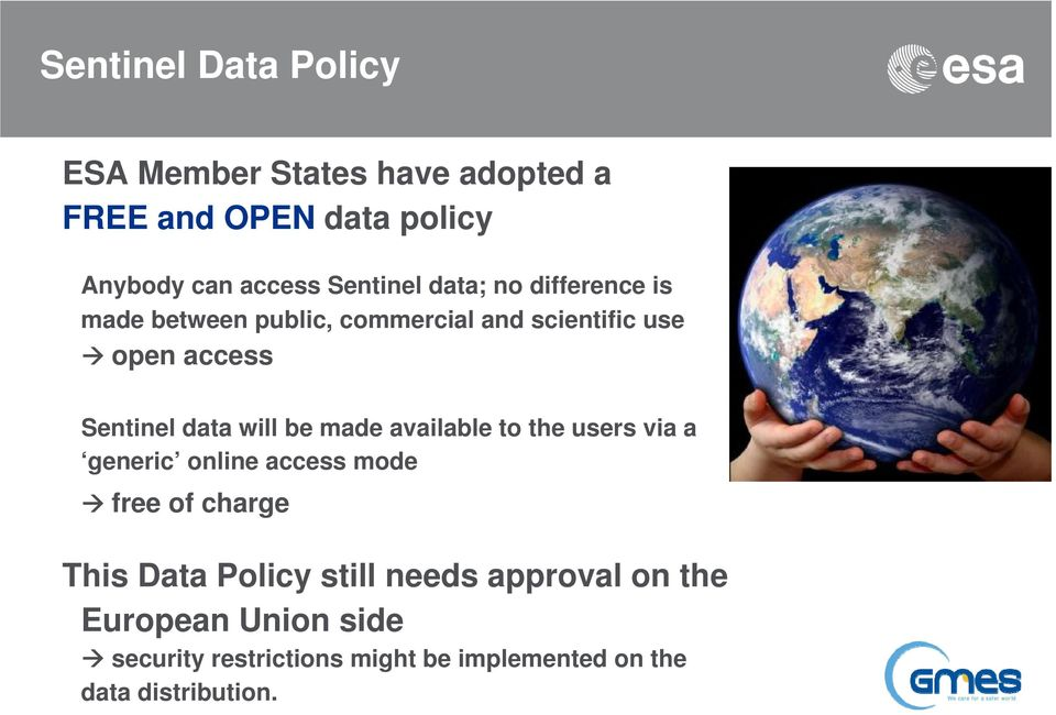 data will be made available to the users via a generic online access mode free of charge This Data Policy