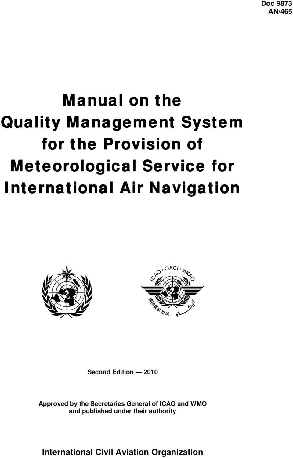 Second Edition 2010 Approved by the Secretaries General of ICAO and