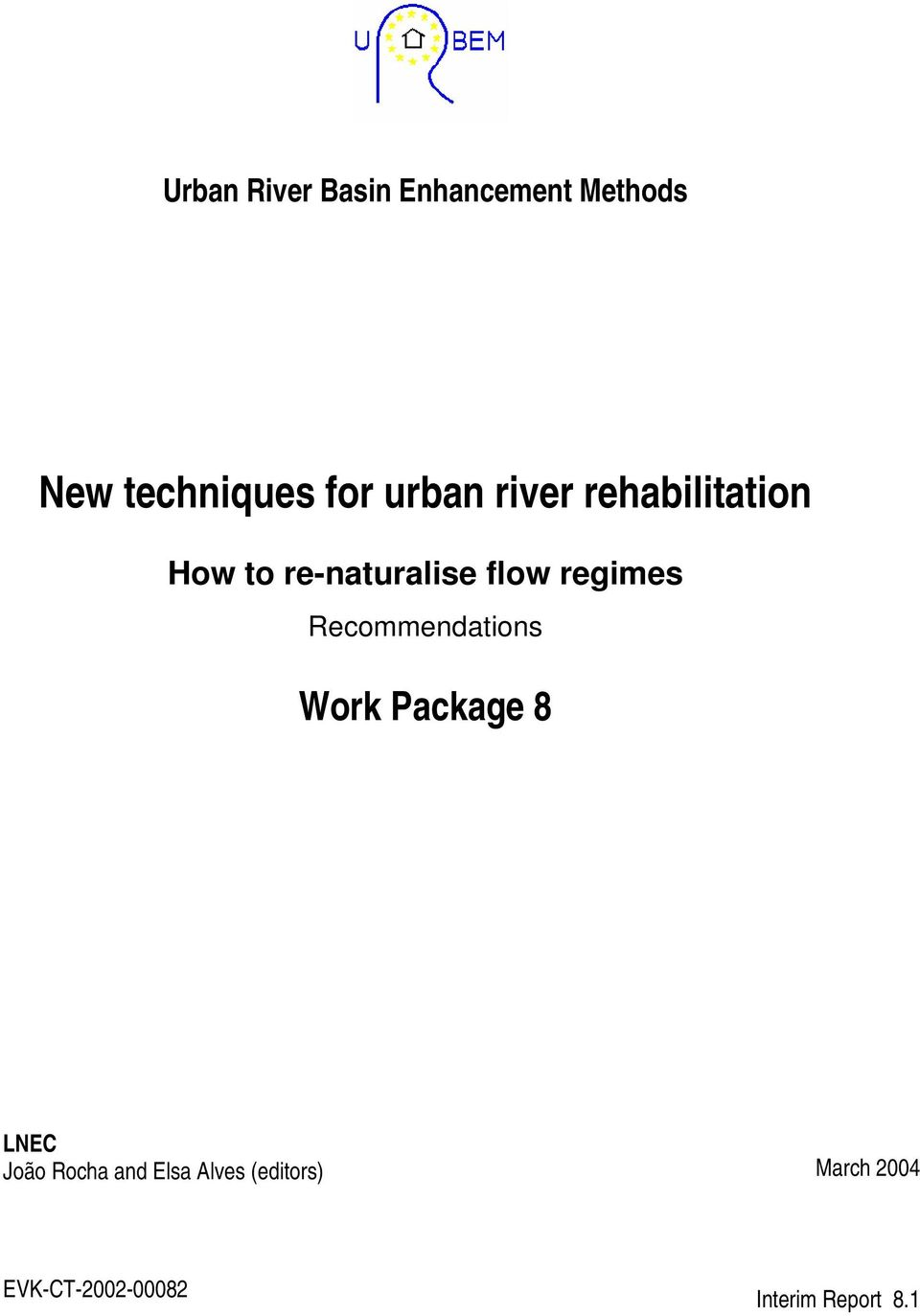 regimes Recommendations Work Package 8 LNEC João Rocha and