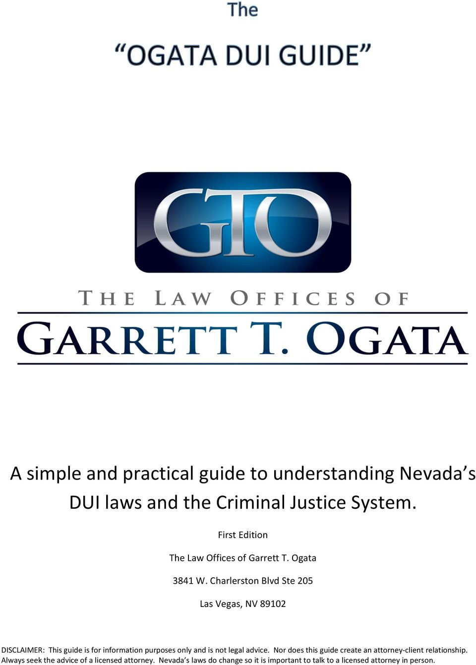 First Edition The Law Offices of Garrett T.