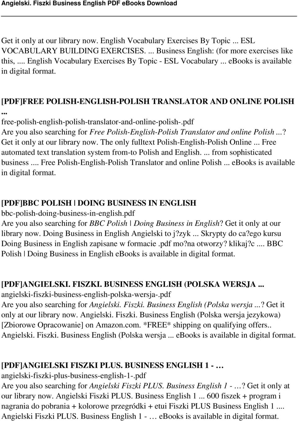 .. free-polish-english-polish-translator-and-online-polish-.pdf Are you also searching for Free Polish-English-Polish Translator and online Polish...? Get it only at our library now.