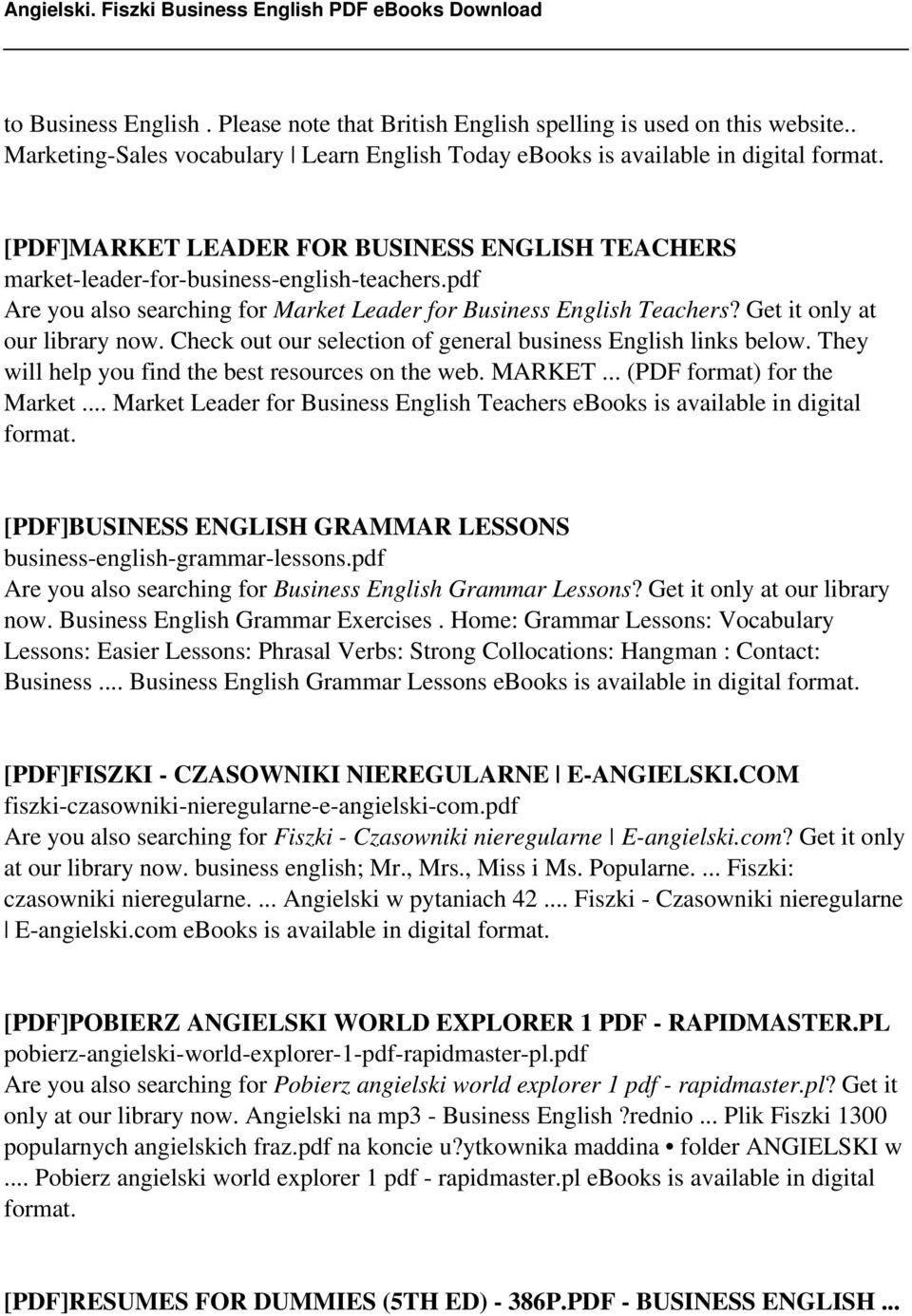 pdf Are you also searching for Market Leader for Business English Teachers? Get it only at our library now. Check out our selection of general business English links below.