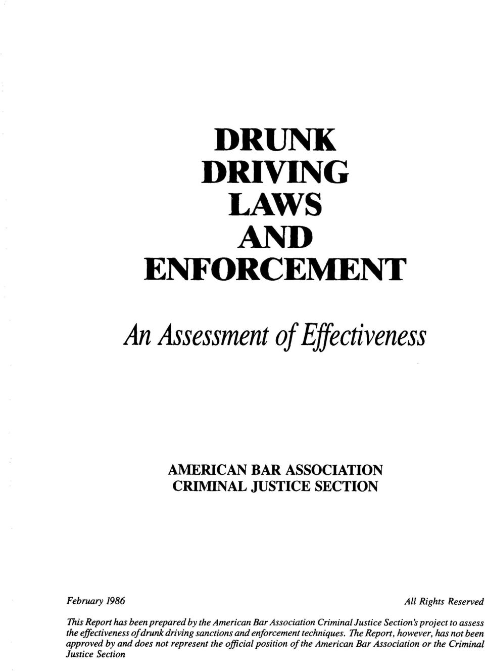 Section's project to assess the effectiveness of drunk driving sanctions and enforcement techniques.