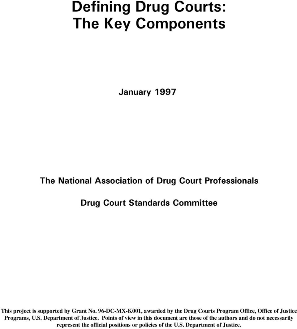 96-DC-MX-K001, awarded by the Drug Courts Program Office, Office of Justice Programs, U.S.