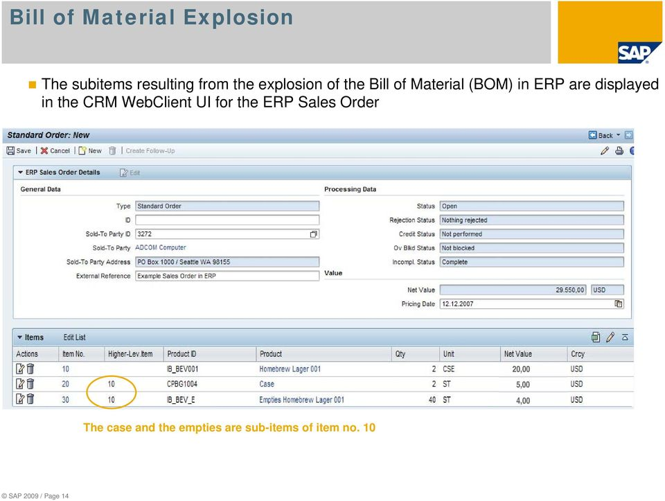 the CRM WebClient UI for the ERP Sales Order The case and the