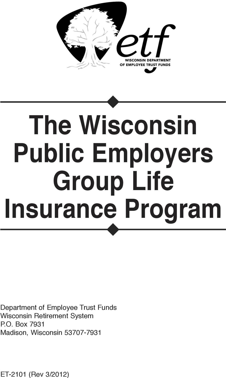 Funds Wisconsin Retirement System P.O.