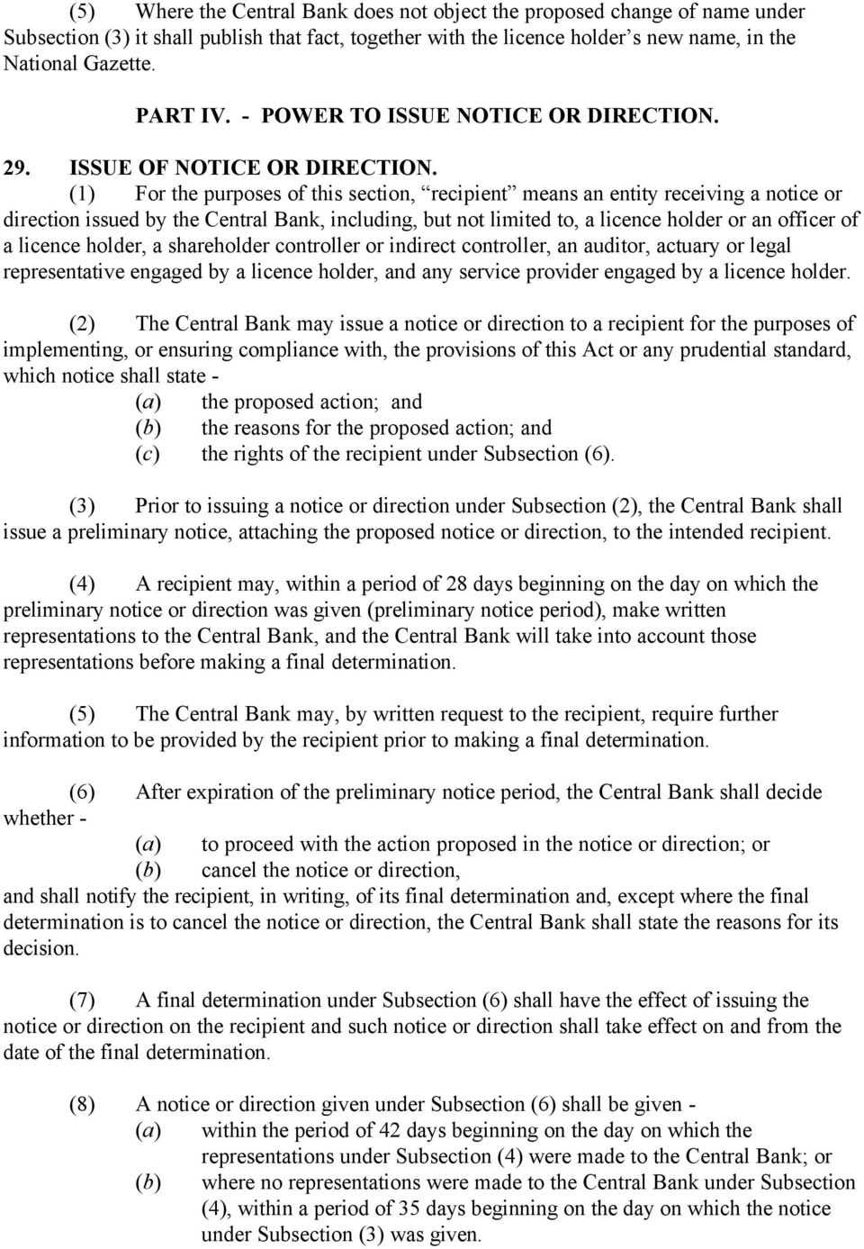 (1) For the purposes of this section, recipient means an entity receiving a notice or direction issued by the Central Bank, including, but not limited to, a licence holder or an officer of a licence