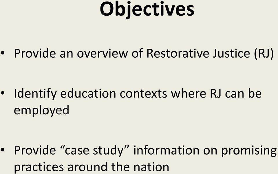 where RJ can be employed Provide case study