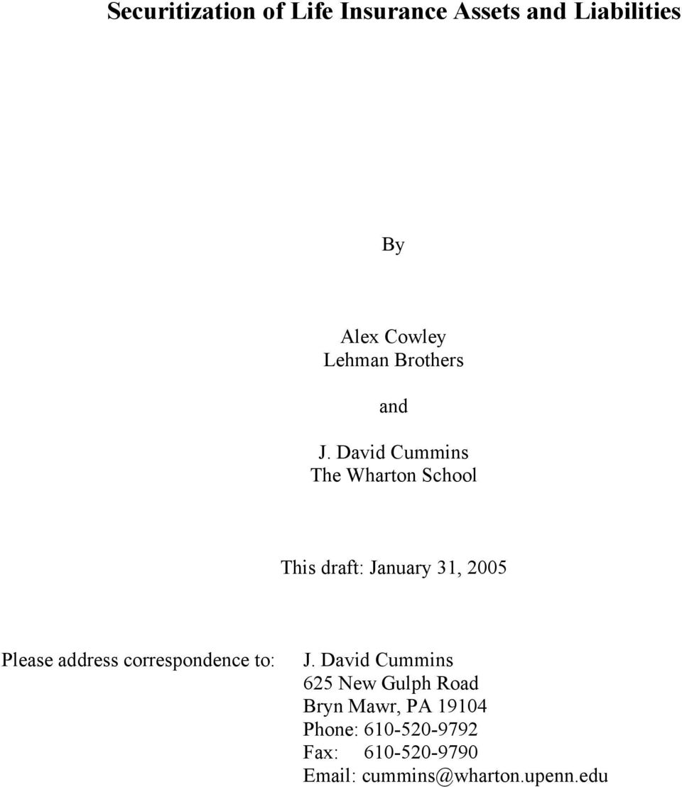 David Cummins The Wharton School This draft: January 31, 2005 Please address