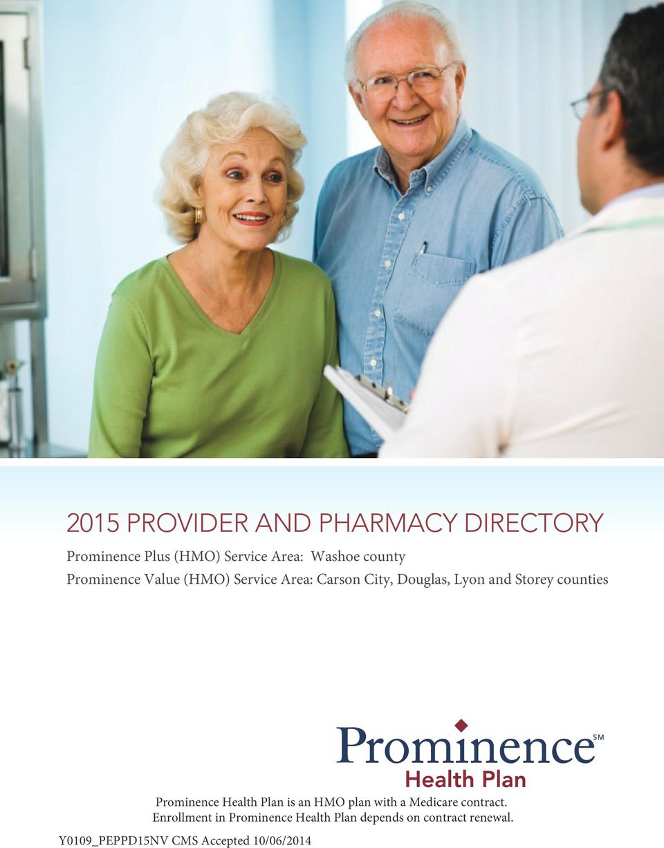 counties Prominence Health Plan is an HMO plan with a Medicare contract.