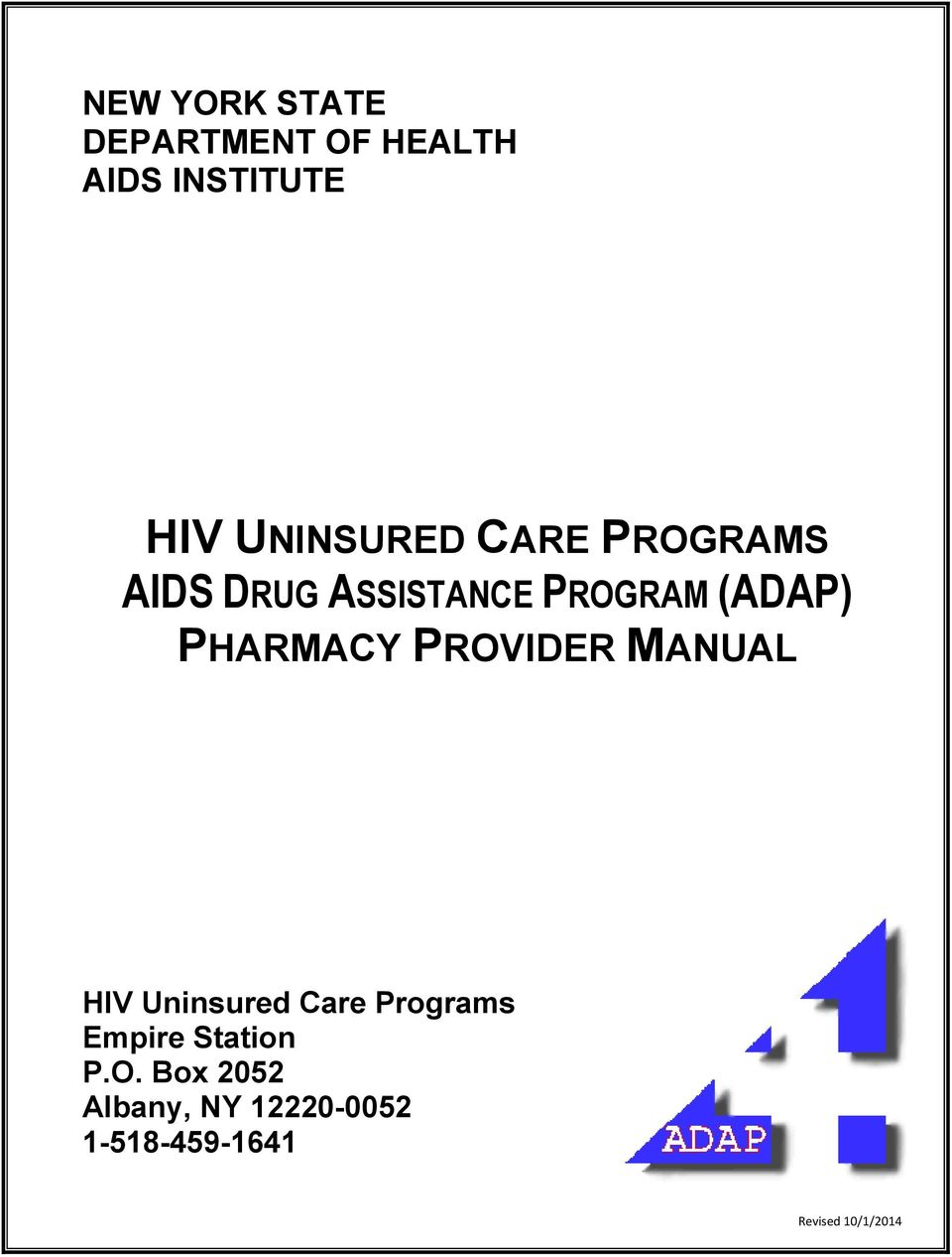 PHARMACY PROVIDER MANUAL HIV Uninsured Care Programs Empire