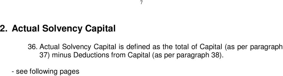 total of Capital (as per paragraph 37) minus