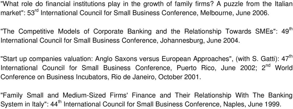 """Start up companies valuation: Anglo Saxons versus European Approaches"", (with S."