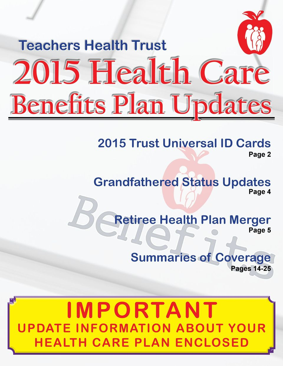 4 Retiree Health Plan Merger Page 5 Summaries of Coverage Pages
