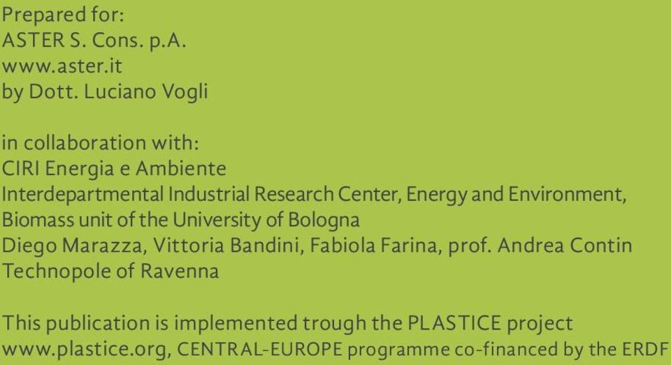 Energy and Environment, Biomass unit of the University of Bologna Diego Marazza, Vittoria Bandini, Fabiola