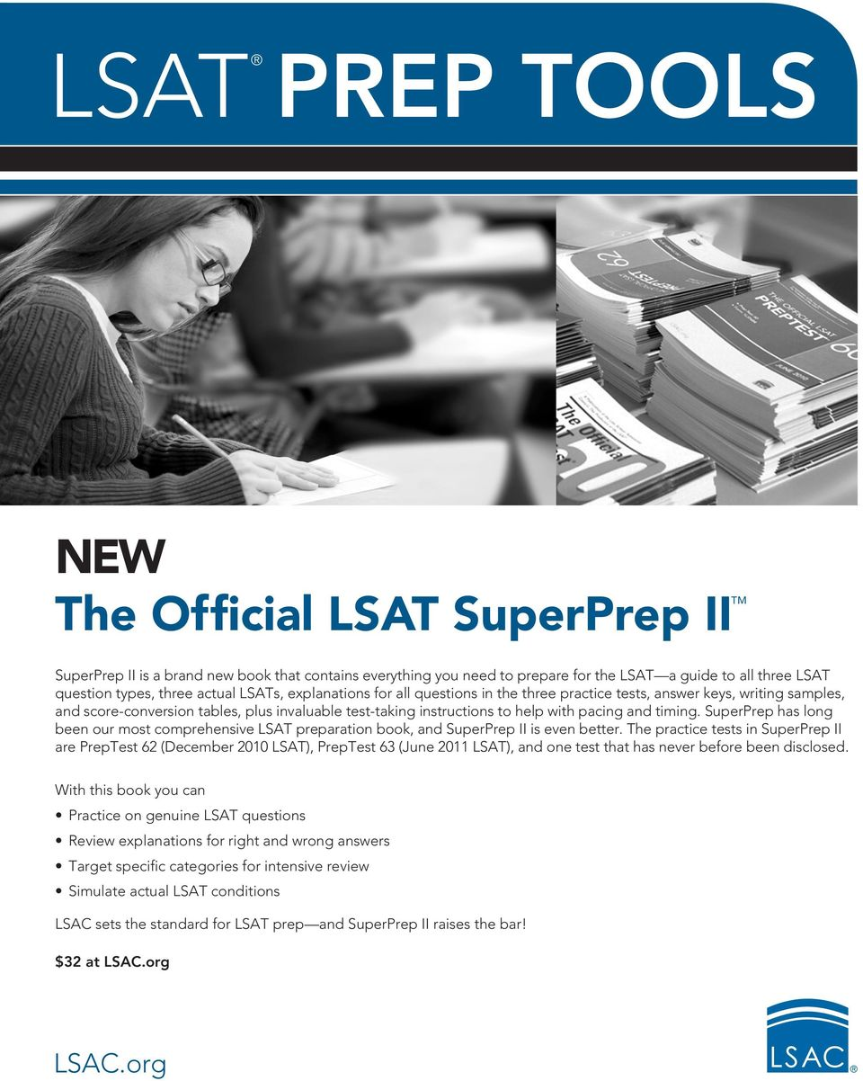 SuperPrep has long been our most comprehensive LSAT preparation book, and SuperPrep II is even better.