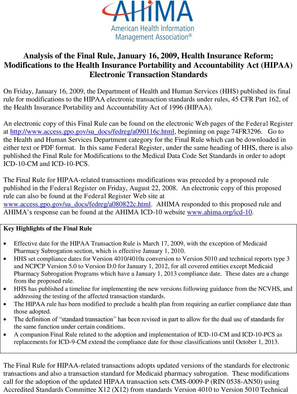 Health Insurance Portability and Accountability Act of 1996 (HIPAA). An electronic copy of this Final Rule can be found on the electronic Web pages of the Federal Register at http://www.access.gpo.