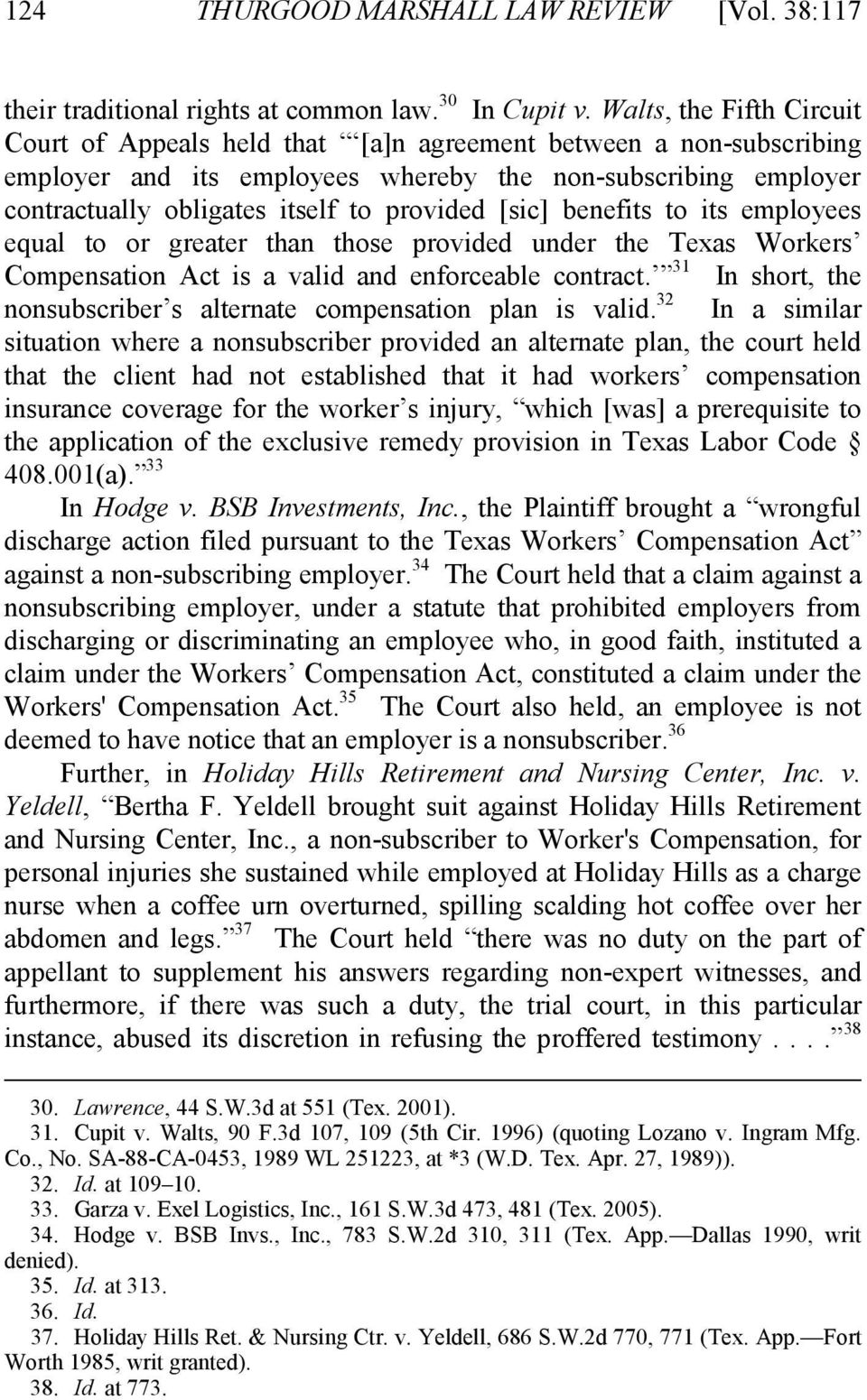 [sic] benefits to its employees equal to or greater than those provided under the Texas Workers Compensation Act is a valid and enforceable contract.