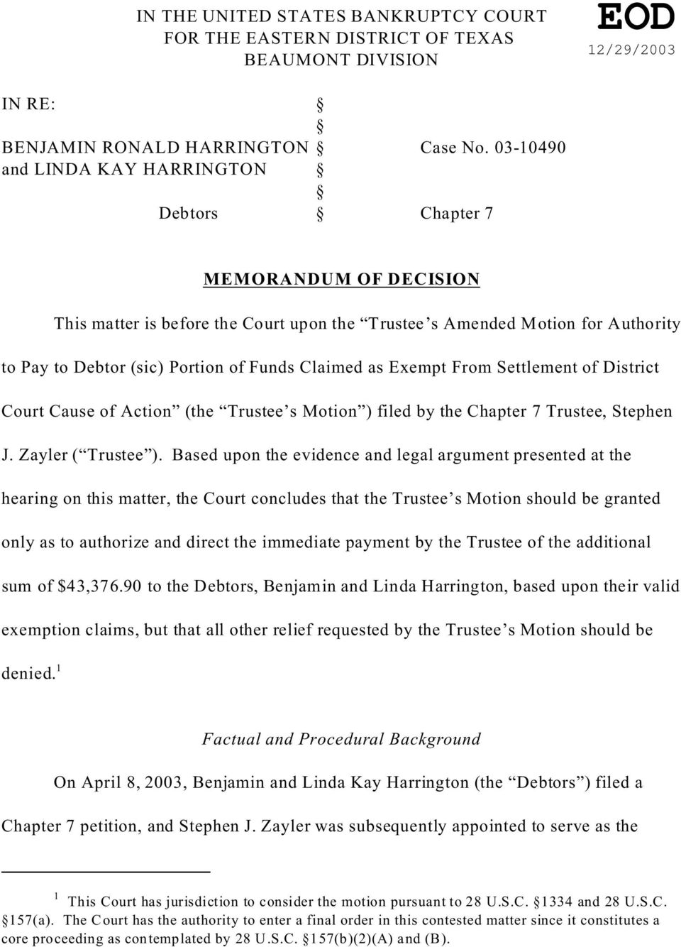 Claimed as Exempt From Settlement of District Court Cause of Action (the Trustee s Motion ) filed by the Chapter 7 Trustee, Stephen J. Zayler ( Trustee ).