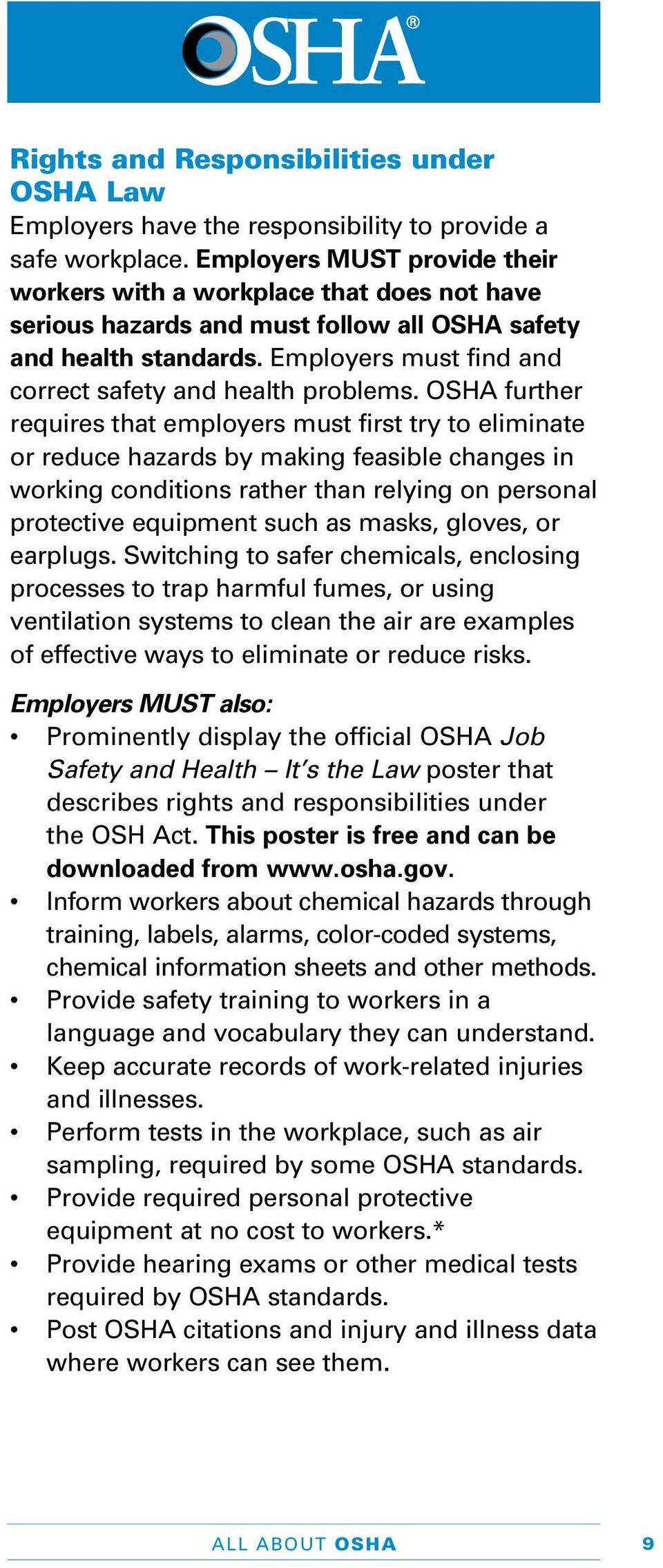 Employers must find and correct safety and health problems.