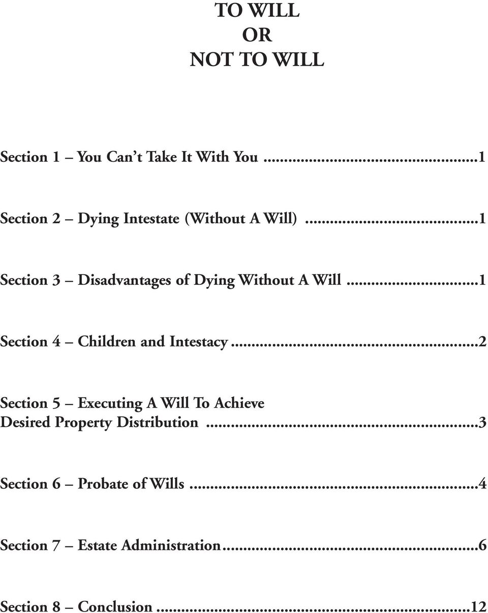 ..1 Section 3 Disadvantages of Dying Without A Will...1 Section 4 Children and Intestacy.