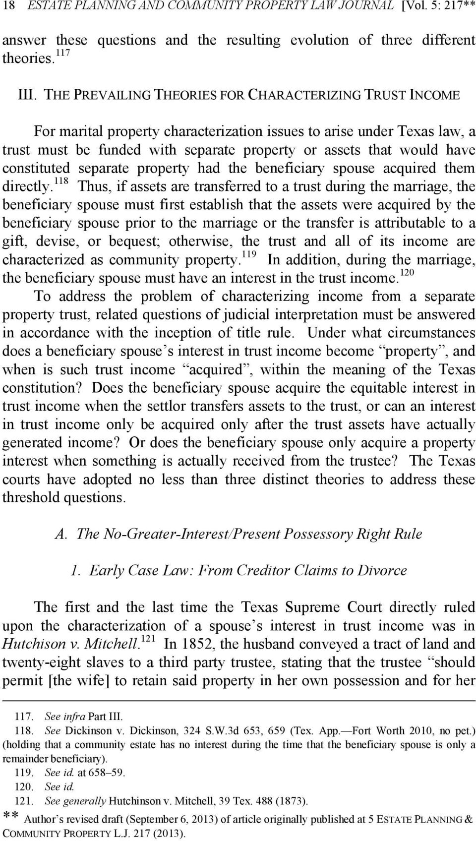 constituted separate property had the beneficiary spouse acquired them directly.