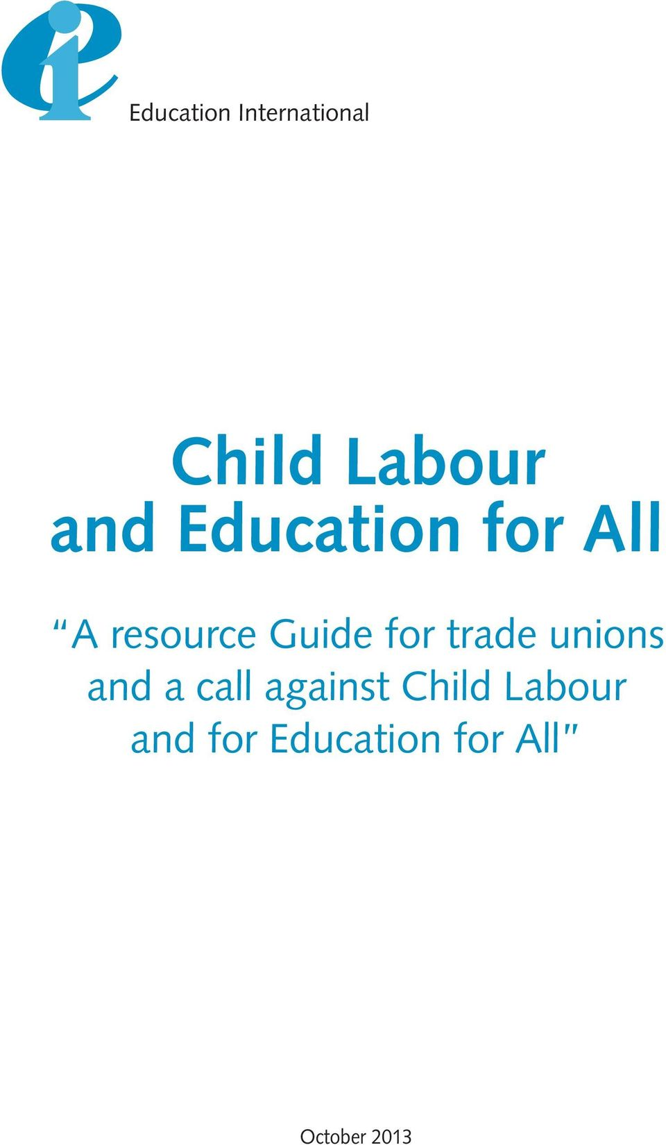 trade unions and a call against Child