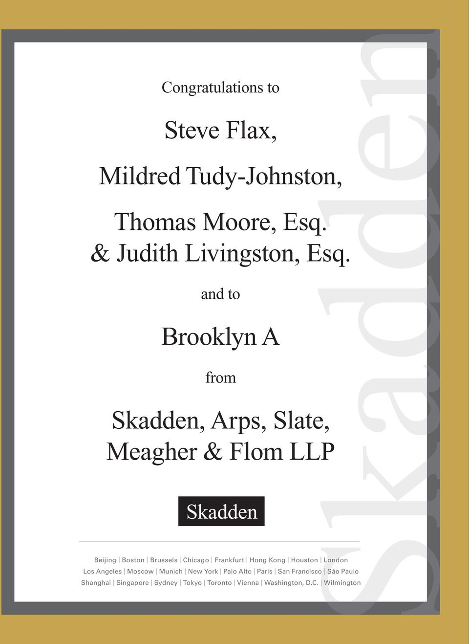 and to Brooklyn A from Skadden, Arps, Slate, Meagher & Flom LLP Beijing Boston Brussels