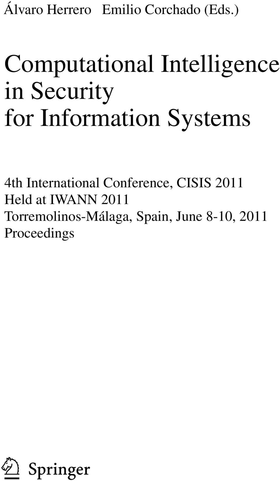 Information Systems 4th International Conference,