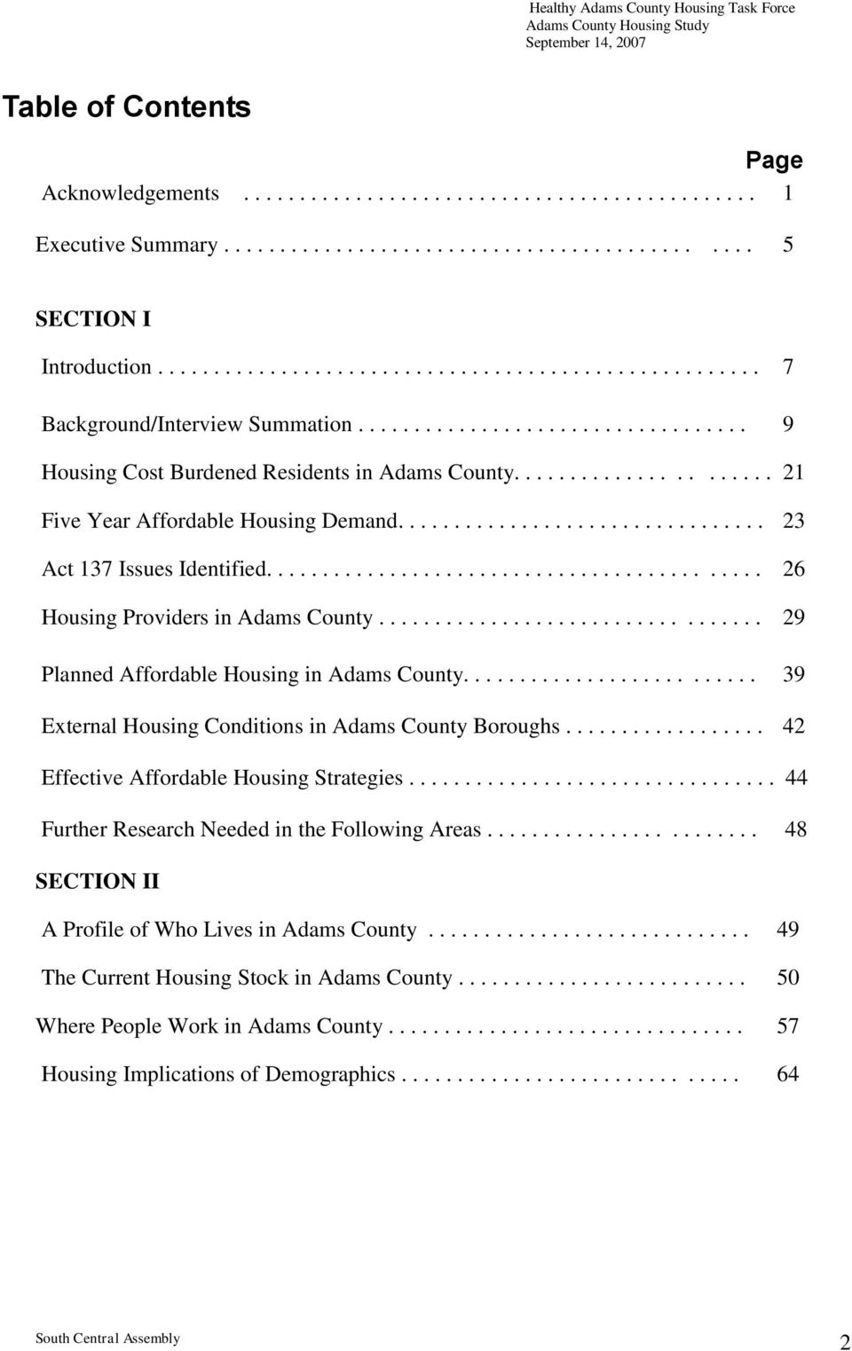 ..................... 21 Five Year Affordable Housing Demand................................. 23 Act 137 Issues Identified............................................ 26 Housing Providers in Adams County.