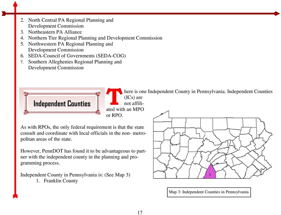Southern Alleghenies Regional Planning and Development Commission Independent Counties T here is one Independent County in Pennsylvania.