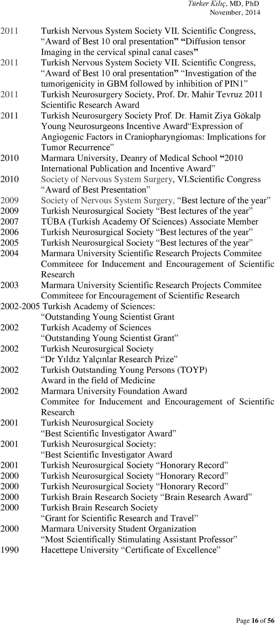 Mahir Tevruz 2011 Scientific Research Award 2011 Turkish Neurosurgery Society Prof. Dr.