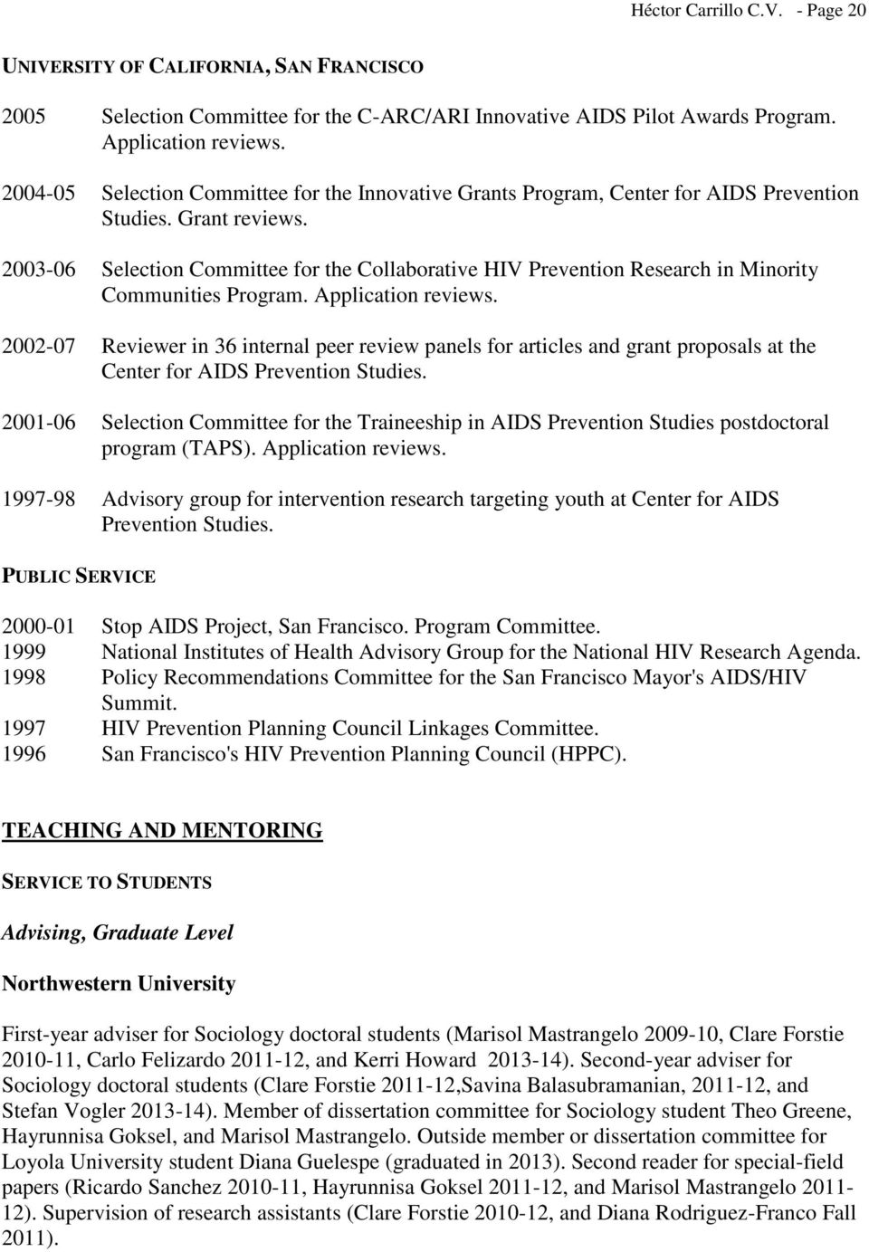 2003-06 Selection Committee for the Collaborative HIV Prevention Research in Minority Communities Program. Application reviews.