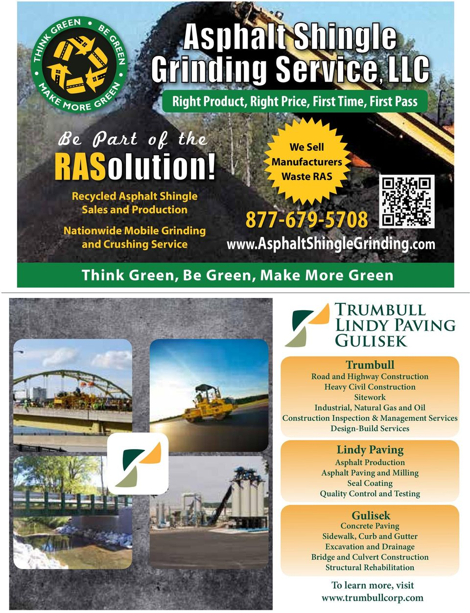 com Think Green, Be Green, Make More Green Trumbull Lindy Paving Gulisek Trumbull Road and Highway Construction Heavy Civil Construction Sitework Industrial, Natural Gas and Oil Construction