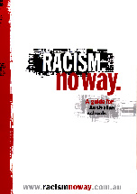 Countering racism Many Aboriginal people are still confronted daily with person and institutional racism and this affects their wellbeing. It is up to everyone to make right this wrong.